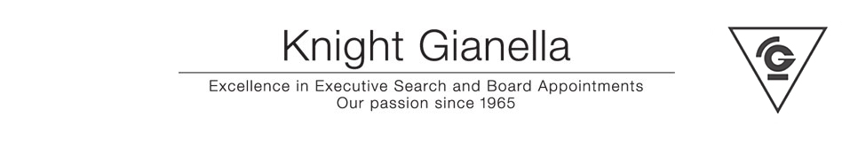 Knight Gianella Excellence in Executive Search and Board Appoinments Our passion since 1965